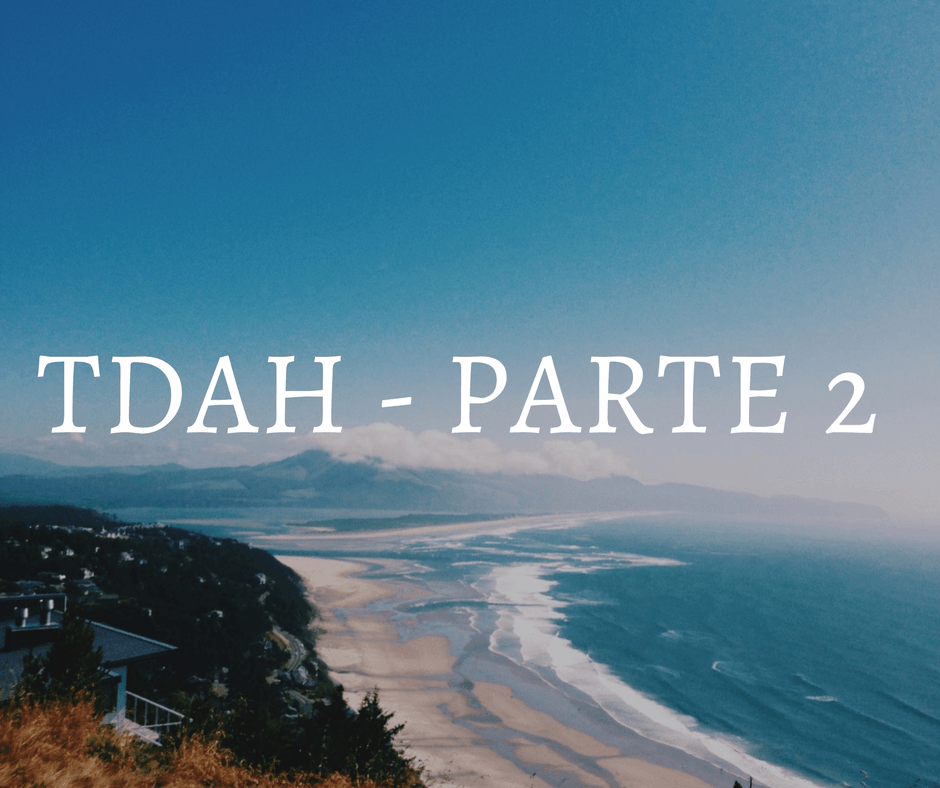 TDAH en niños – Parte 2